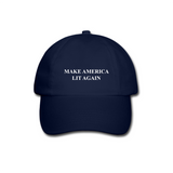 Make America Lit Again Dad Hat
