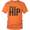 Forever Hip - Limited Edition T-Shirt       (men's & ladies styles)