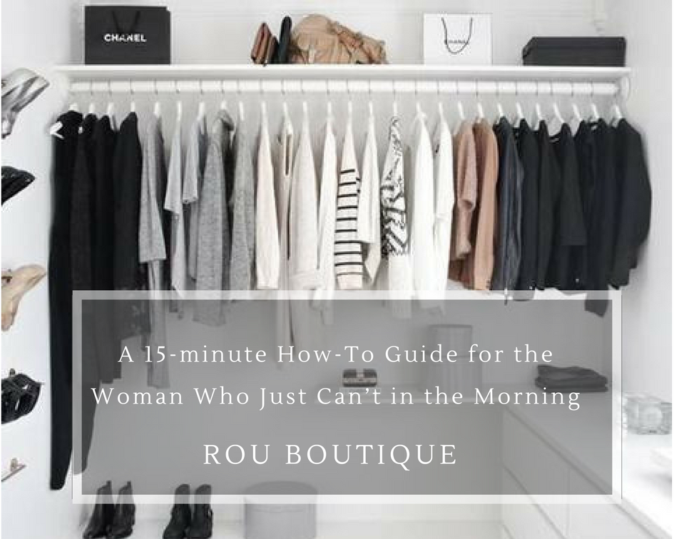 A 15-minute How-To Guide for the Woman Who Just Can't in the Morning