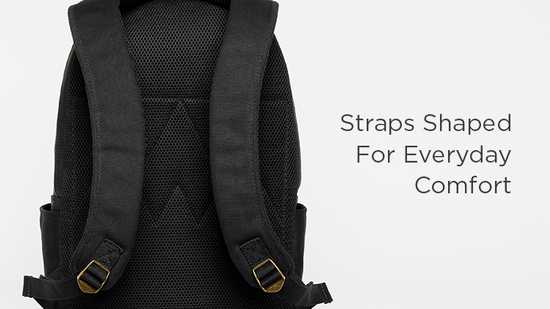 Straps Shaped For Everyday Comfort