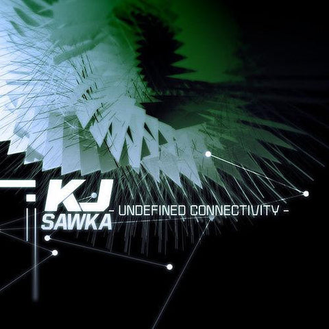 Undefined Connectivity by KJ Sawka (2009)