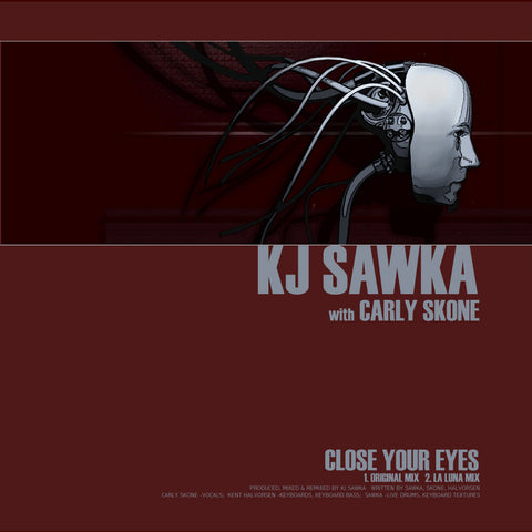 Close Your Eyes by KJ Sawka Feat Carly Skone (2005)