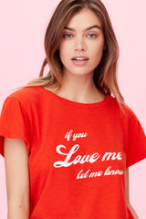 LNA Red If you love me let me know tee