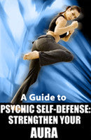 A Guide To Psychic Self-Defense