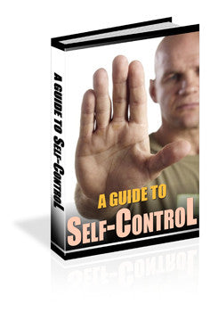 A Guide To Self Control