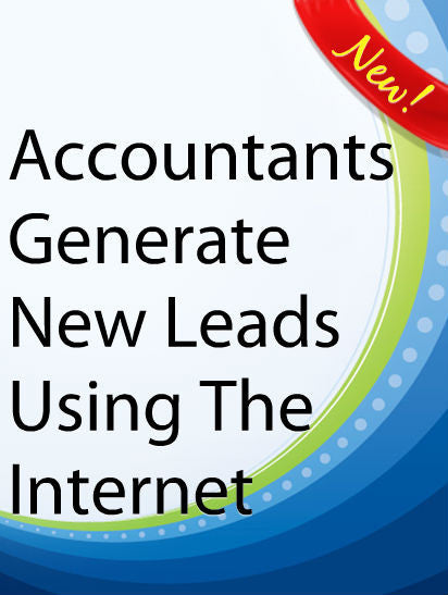 Accountants Generate New Leads Using The Internet