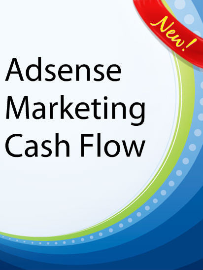 Adsense Marketing Cash Flow  PLR Ebook