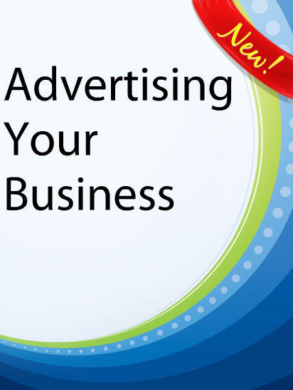 Advertising Your Business  PLR Ebook