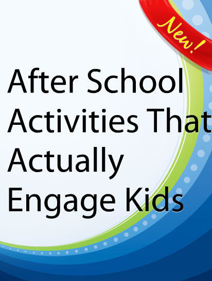 After School Activities That Actually Engage Kids  PLR Ebook