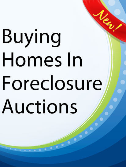 Buying Homes In Foreclosure Auctions  PLR Ebook
