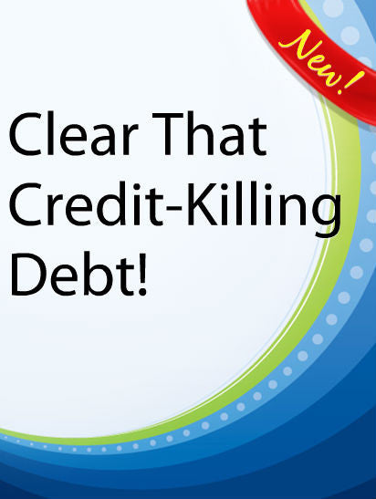 Clear That Credit-Killing Debt  PLR Ebook