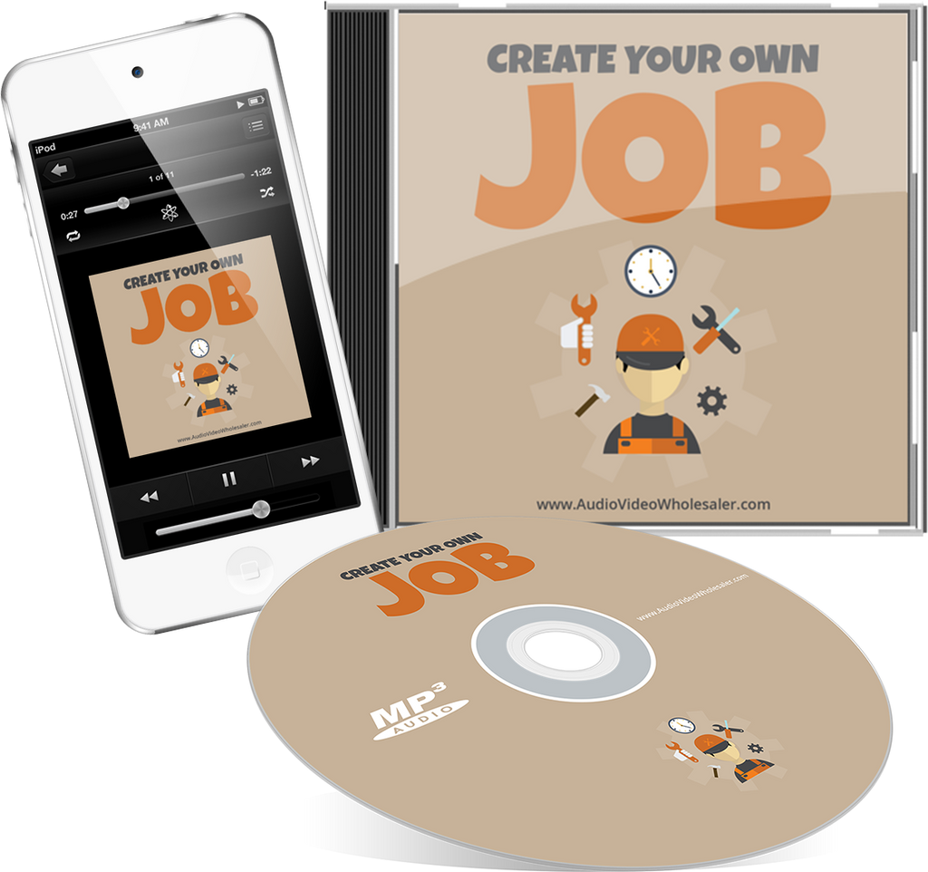 Create Your Own Job Audio Book (Master Resell Rights License)