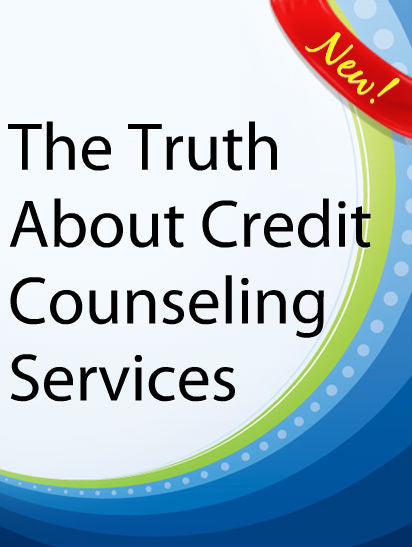 The Truth About Credit Counseling  PLR Ebook