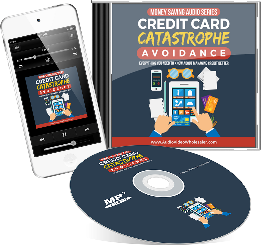 Credit Card Catastrophe Avoidance Audio Book (Master Resell Rights License)