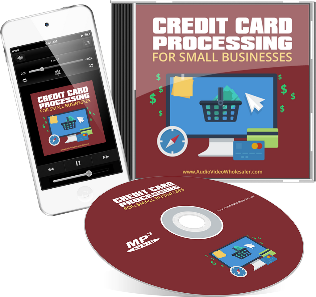 Credit Card Processing for Small Businesses Audio Book (Master Resell Rights License)