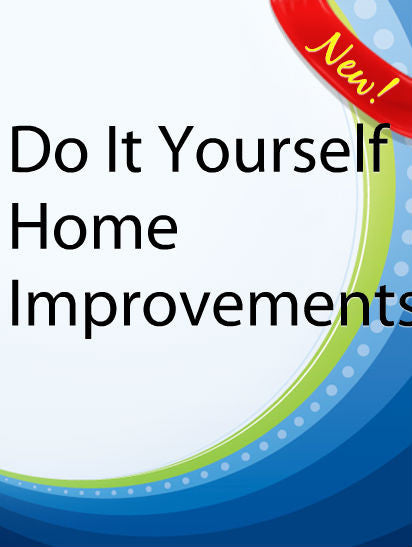 Do It Yourself Home Improvements  PLR Ebook