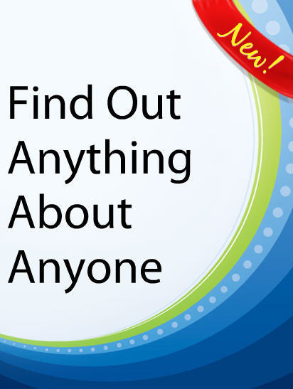 Find Out Anything About Anyone  PLR Ebook