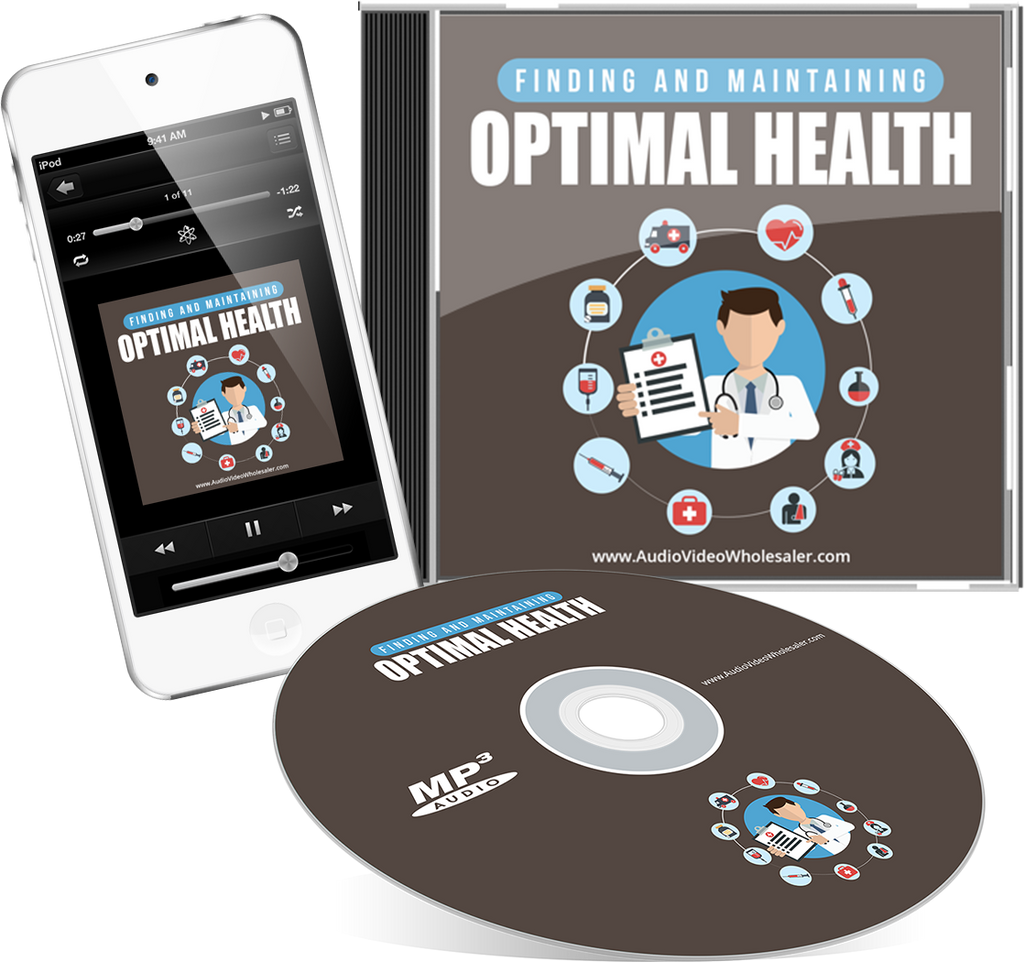 Finding and Maintaining Optimal Health Self Help Audio Book (Master Resell Rights License)