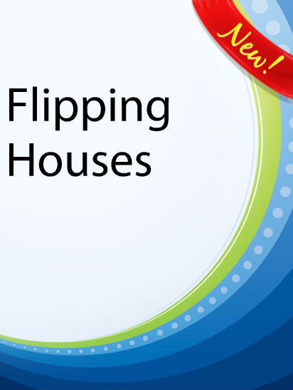 Flipping Houses  PLR Ebook