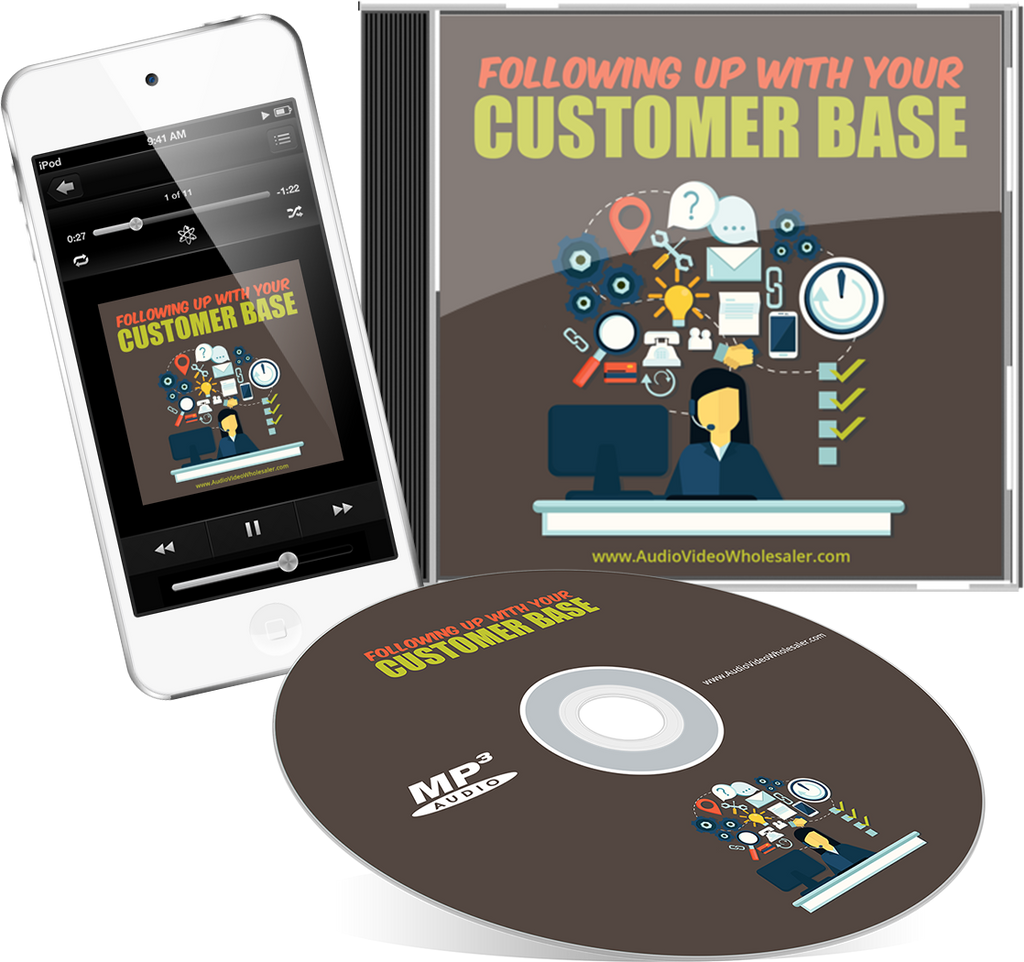 Following Up with Your Customer Base Audio Book (Master Resell Rights License)