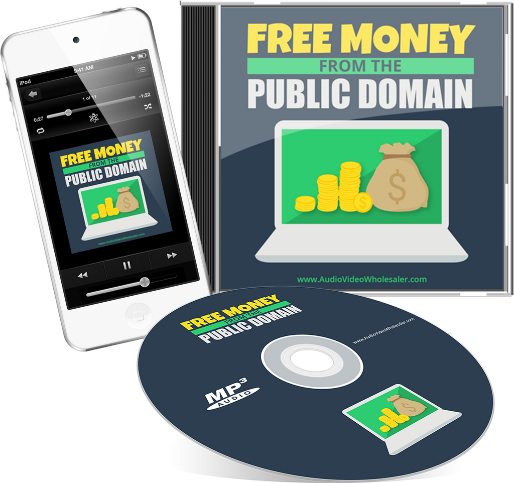 Free Money From The Public Domain Audio Book (Master Resell Rights License)