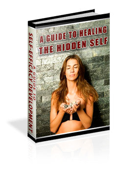 A Guide To Healing the Hidden Self