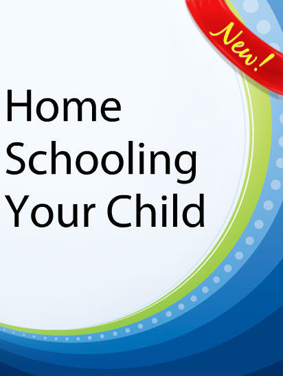 Home Schooling Your Child  PLR Ebook