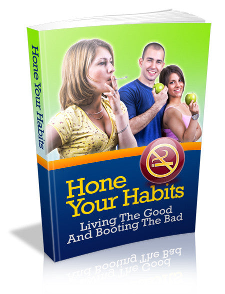 Hone Your Habits  PLR Ebook