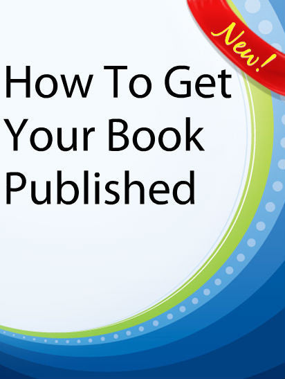 How To Get Your Book Published  PLR Ebook