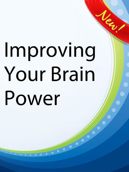 Improving Your Brain Power  PLR Ebook