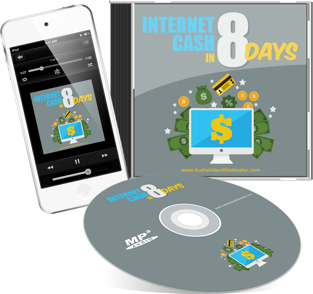 Internet Cash in 8 Days Audio Book (Master Resell Rights License)