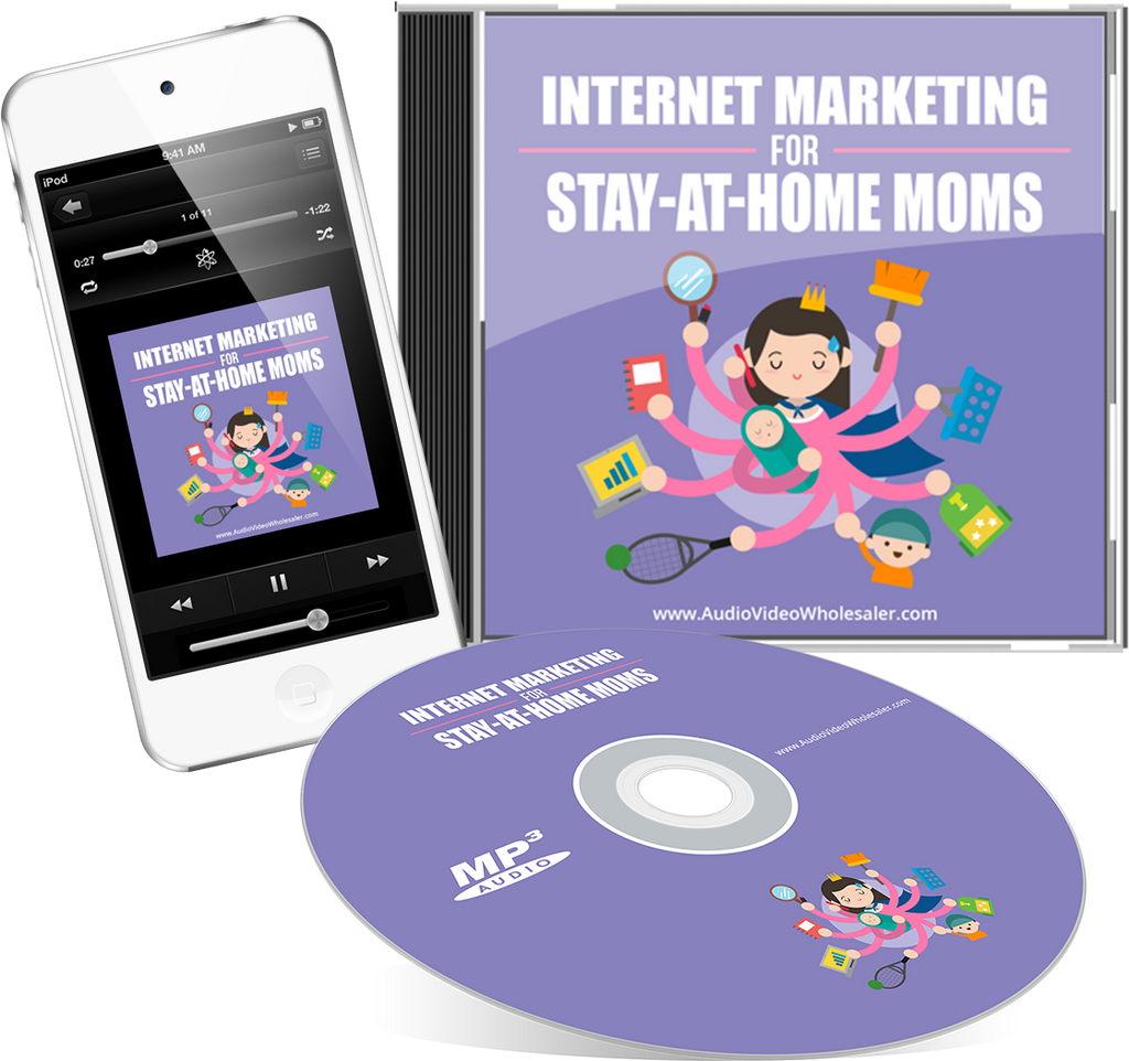 Internet Marketing for Stay-at-Home Moms Audio Book (Master Resell Rights License)