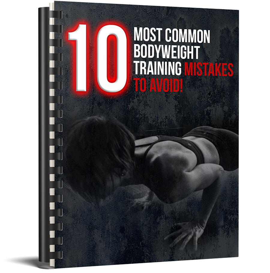 10 Most Common Bodyweight Training Mistakes to Avoid