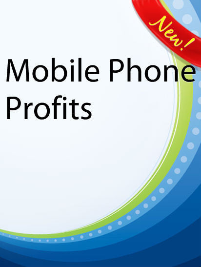 Mobile Phone Profits  PLR Ebook