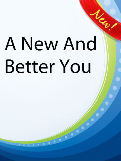 A New And Better You  PLR Ebook