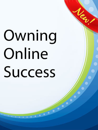 Owning Online Success  PLR Ebook