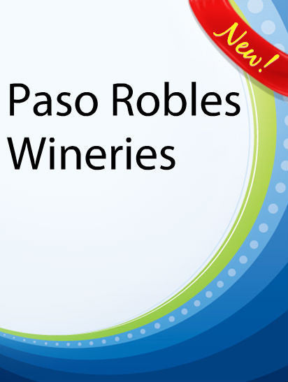 Paso Robles Wineries  PLR Ebook