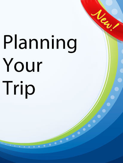 Planning Your Trip  PLR Ebook