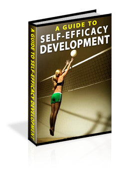 A Guide To Self Efficacy Development