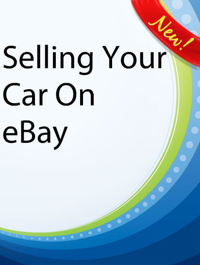 Selling Your Car On eBay  PLR Ebook