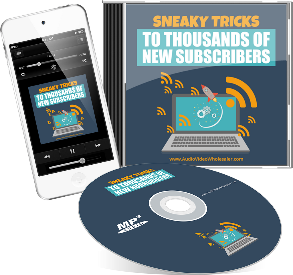 Sneaky Tricks to Thousands of New Subscribers Audio Book (Master Resell Rights License)