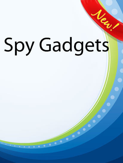 Spy Gadgets  PLR Ebook