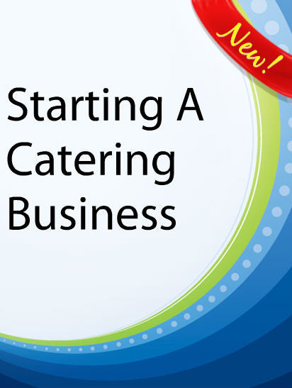 Starting A Catering Business  PLR Ebook