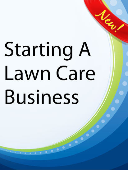 Starting a Lawn Care Business  PLR Ebook