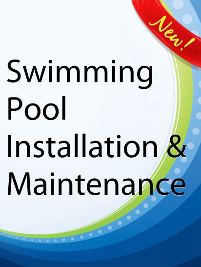 Swimming Pool Installation & Maintenance  PLR Ebook