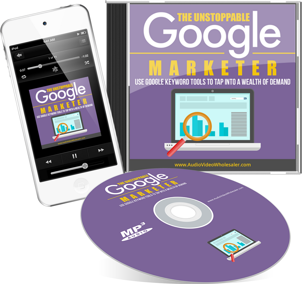 The Unstoppable Google Marketer Audio Book (Master Resell Rights License)