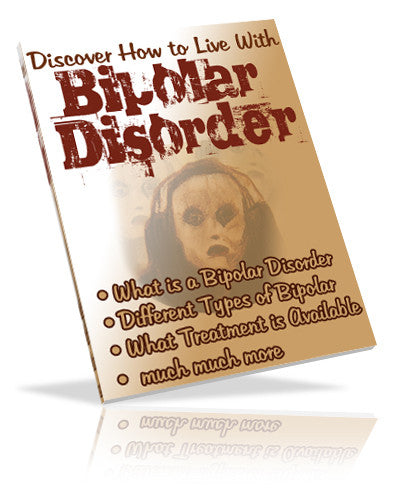 Discover How to Live With Bipolar Disorder