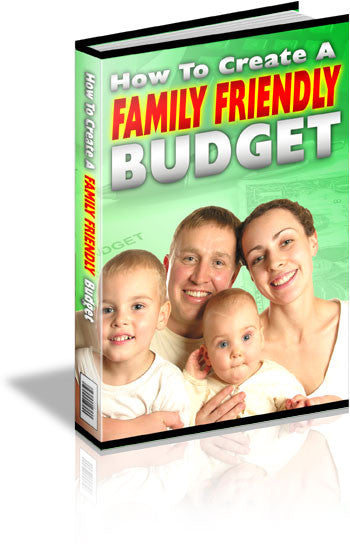 How To Create A Family Friendly Budget (Audio & eBook)
