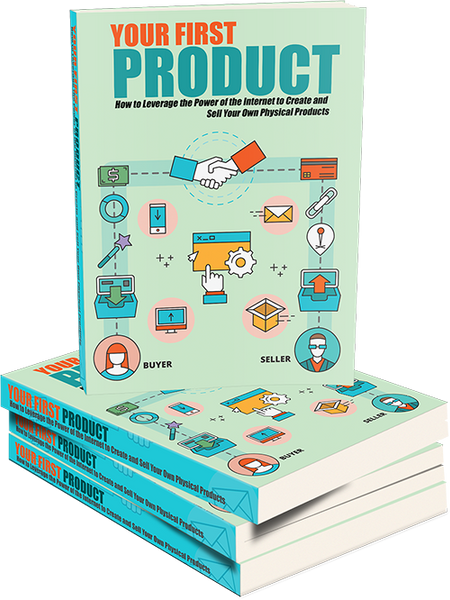 Your First Product (eBooks)