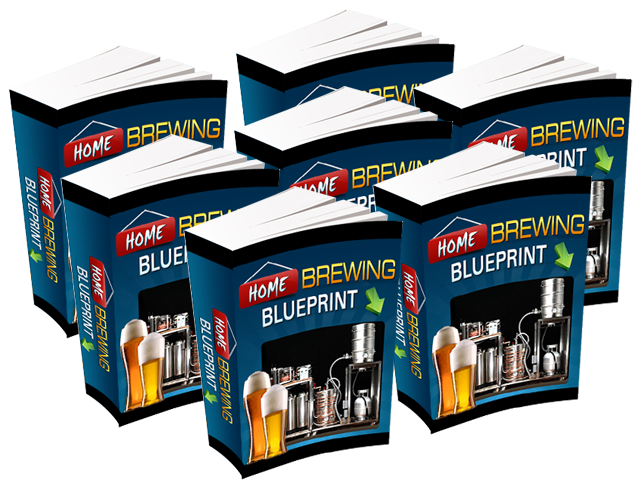 Home Brewing Blueprint (Audio, eBook & Video Versions)